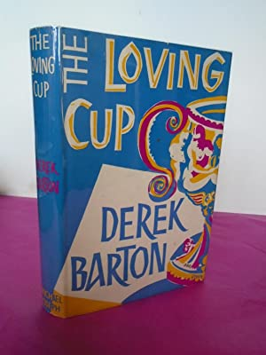 THE LOVING CUP: Barton, Derek