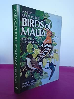 A GUIDE TO THE BIRDS OF MALTA: Sultana, Joe; Charles