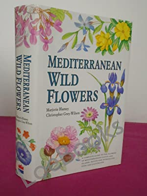 Mediterranean Wild Flowers: Christopher Grey-Wilson, Marjorie