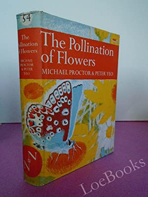 New Naturalist No. 54 THE POLLINATION OF: Proctor, Michael &