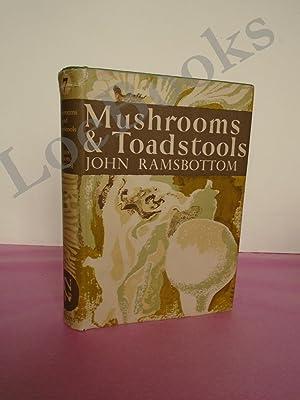 New Naturalist No. 7 MUSHROOMS & TOADSTOOLS: Ramsbottom, John