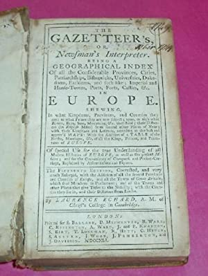 THE GAZETTEER'S OR NEWMAN'S INTERPRETER Being a Geographical Index of All the Considerable Provin...