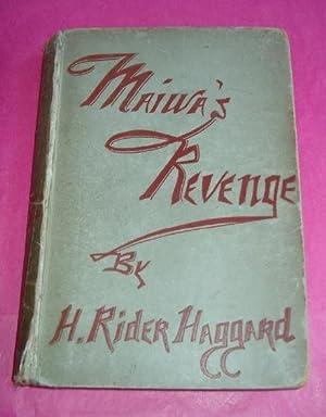 MAIWA'S REVENGE: Rider Haggard, H.