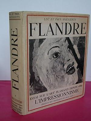 FLANDRE Essai sur L'Art Flamand depuis 1880: L'Impressionisme.: HAESAERTS Luc et Paul