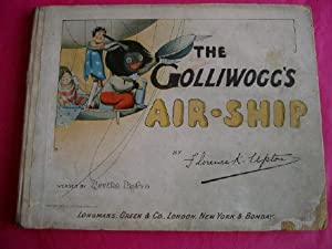 THE GOLLIWOGG'S AIR-SHIP: Upton, Florence K.