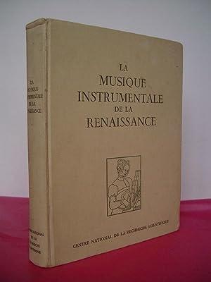 LA MUSIQUE INSTRUMENTALE DE LA RENAISSANCE. Jounees: Jacquot, Jean
