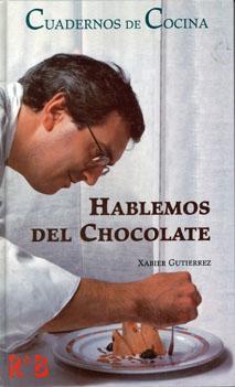 Hablemos Del Chocolate: Gutierrez, Xabier