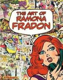 The Art of Ramona Fradon *Signed By Ramona Fradon*: Chaykin, Howard; Fradon, Ramona