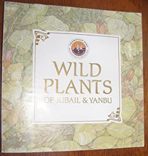 Wild Plants of Jubail & Yanbu: Royal Commission for