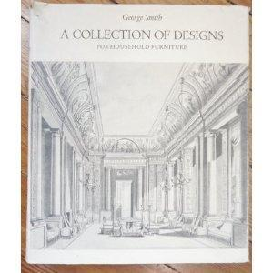 George Smith's Collection of designs for Household: Smith, George