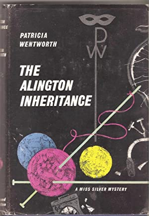 The Alington Inheritance: Patricia Wentworth
