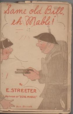 Same Old Bill, Eh Mable: E. Streeter