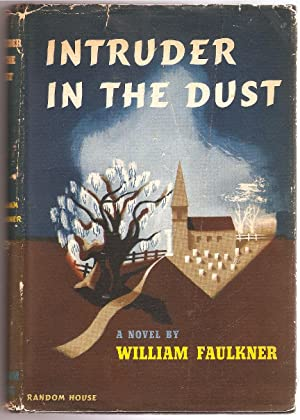 Intruder In THe Dust: Faulkner, William