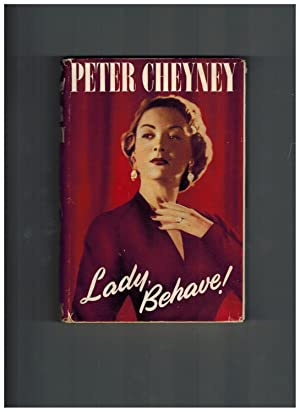 Lady, Behave !: Cheyney, Peter