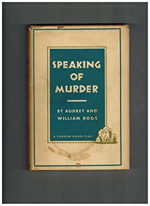 Speaking of Murder: Roos, Audrey and William