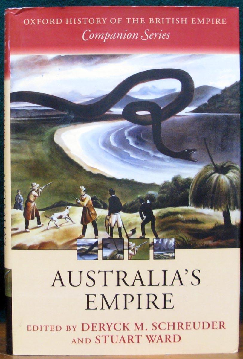 Australia's Empire - Deryck M Schreuder