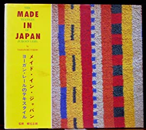 MADE IN JAPAN. THE TEXTILES OF JURGEN: YOKOO, Tadanori.