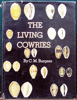 THE LIVING COWRIES.: BURGESS, C. M.