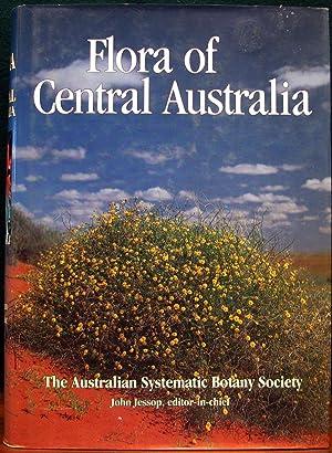 FLORA OF CENTRAL AUSTRALIA. The Australian Systematic: JESSOP, John. (Ed).