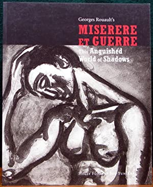 GEORGES ROUALT'S MISERERE ET GUERRE. This Anguished: FLORA, Holly. &