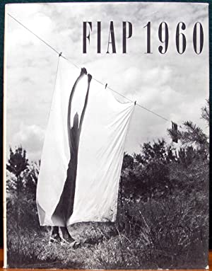 FIAP 1960. Les photos de la FIAP: FEDERATION INTERNATIONALE de
