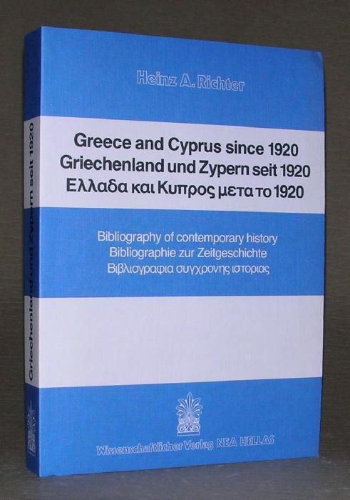 GREECE AND CYPRUS SINCE 1920. GRIECHENLAND UND: Heinz A. Richter: