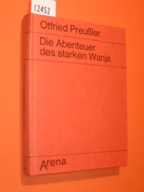 Die Abenteuer des starken Wanja (gebundene Ausgabe): Preußler, Otfried