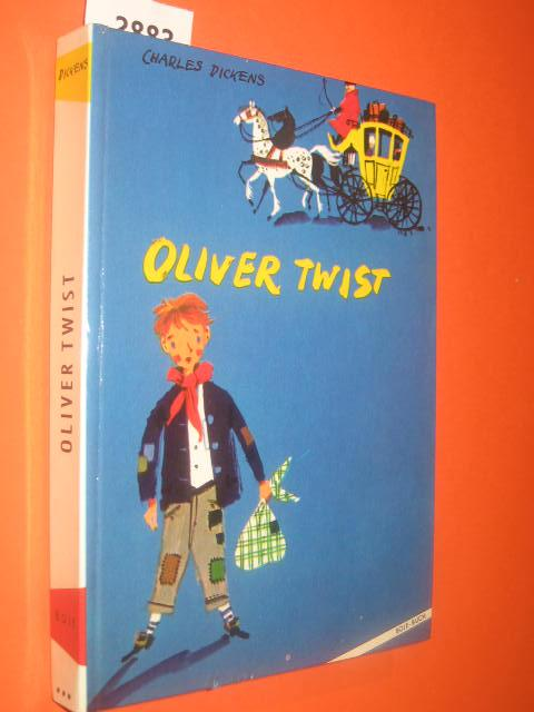 Oliver Twist: Dickens, Charles