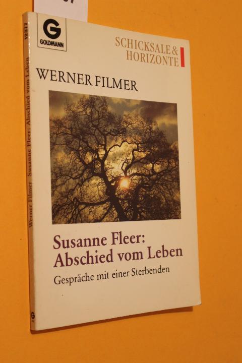 Susanne Fleer: Abschied vom Leben. Gespräche mit einer Sterbenden