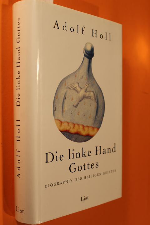 Die linke Hand Gottes. Biographie des Heiligen: Holl, Adolf