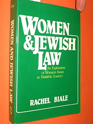 Women & (and) Jewish Law. An Exploration of Women s Issues in Halakhic Sources.