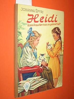 Heidi Band II: Heidi kann brauchen, was: Spyri, Johanna