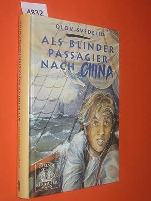 Als Blinder Passagier nach China. Aus dem: Svedelid, Olov