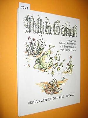 Malli die Gärtnerin. Mit Zeichnungen von Franz: Reinacher, Eduard