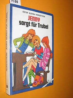 Jenny sorgt für Trubel. Aus dem Schwedischen: Nordström, Ester Blenda