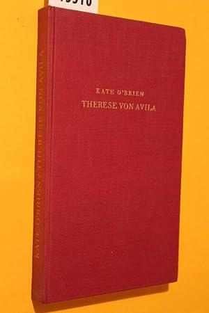 Therese von Avila. Proträt einer Heiligen.: o Brien, Kate