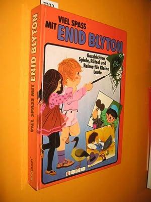 Viel Spaß mit Enid Blyton. Märchen und: Blyton, Enid