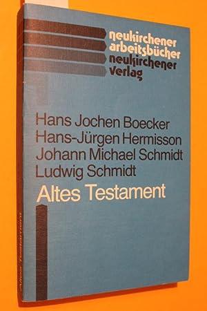 Altes Testament. 3., durchgesehene und ergänzte Auflage: Boecker, Hans Jochen/
