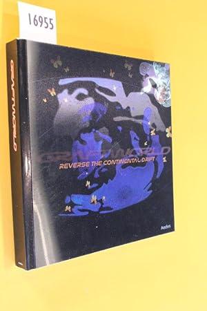 Craftworld. Reverse the Continental Drift. Exhibition 20.1.2007: Krückeberg, Lars u.a.