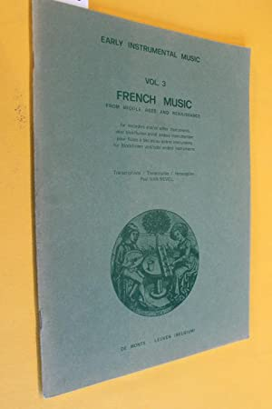 Early Instrumental Musik, Vol.3, French Music From: von Nevel, Paul