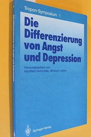 Die Differenzierung von Angst und Depression (Tropon-Symposium: Helmchen, Hanfried/ Linden,