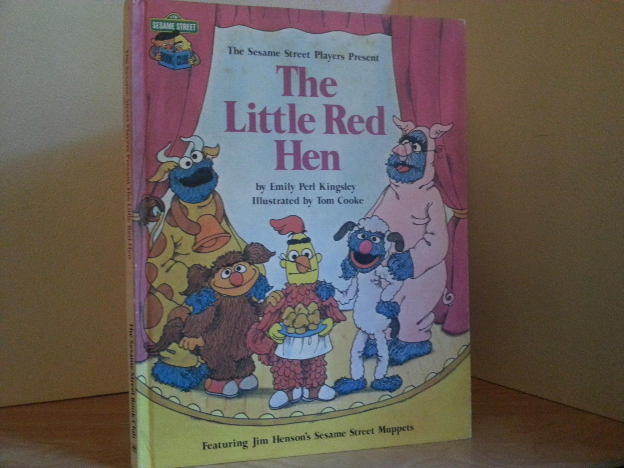 The Little Red Hen (Featuring Jim Henson's SESAME STREET MUPPETS): Kingsley, Emily Perl