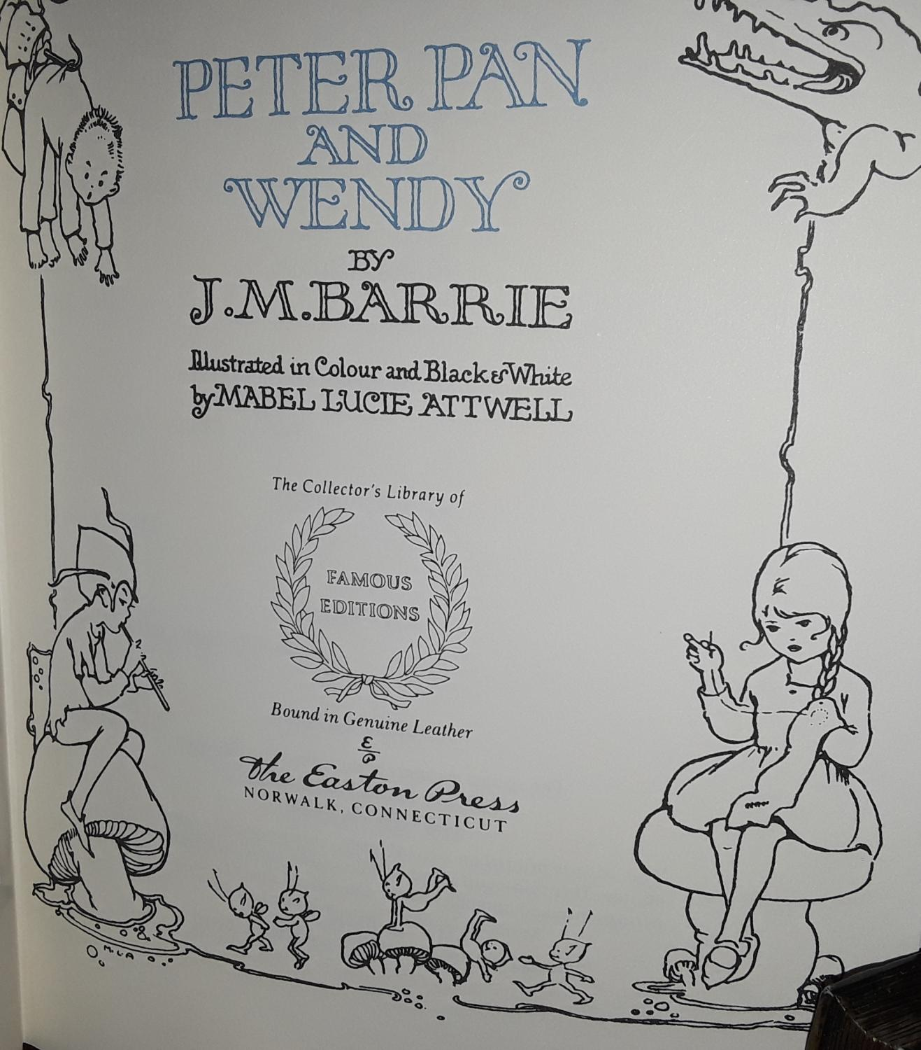 ... Peter Pan and Wendy: Barrie, J.M. (Illustrated by Mabel Lucie Attwell)  ...