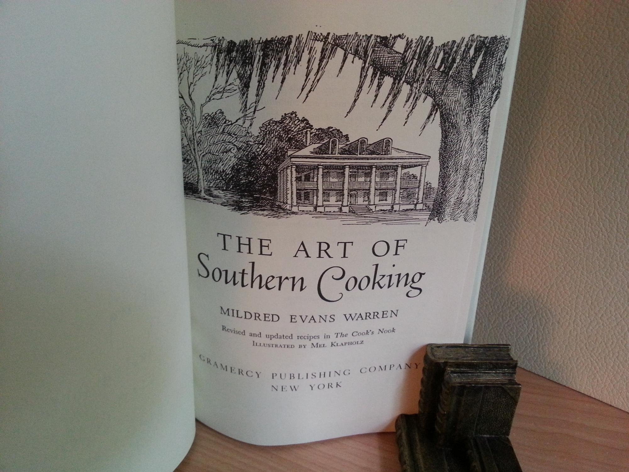 The Art of Southern Cooking: A Collection of
