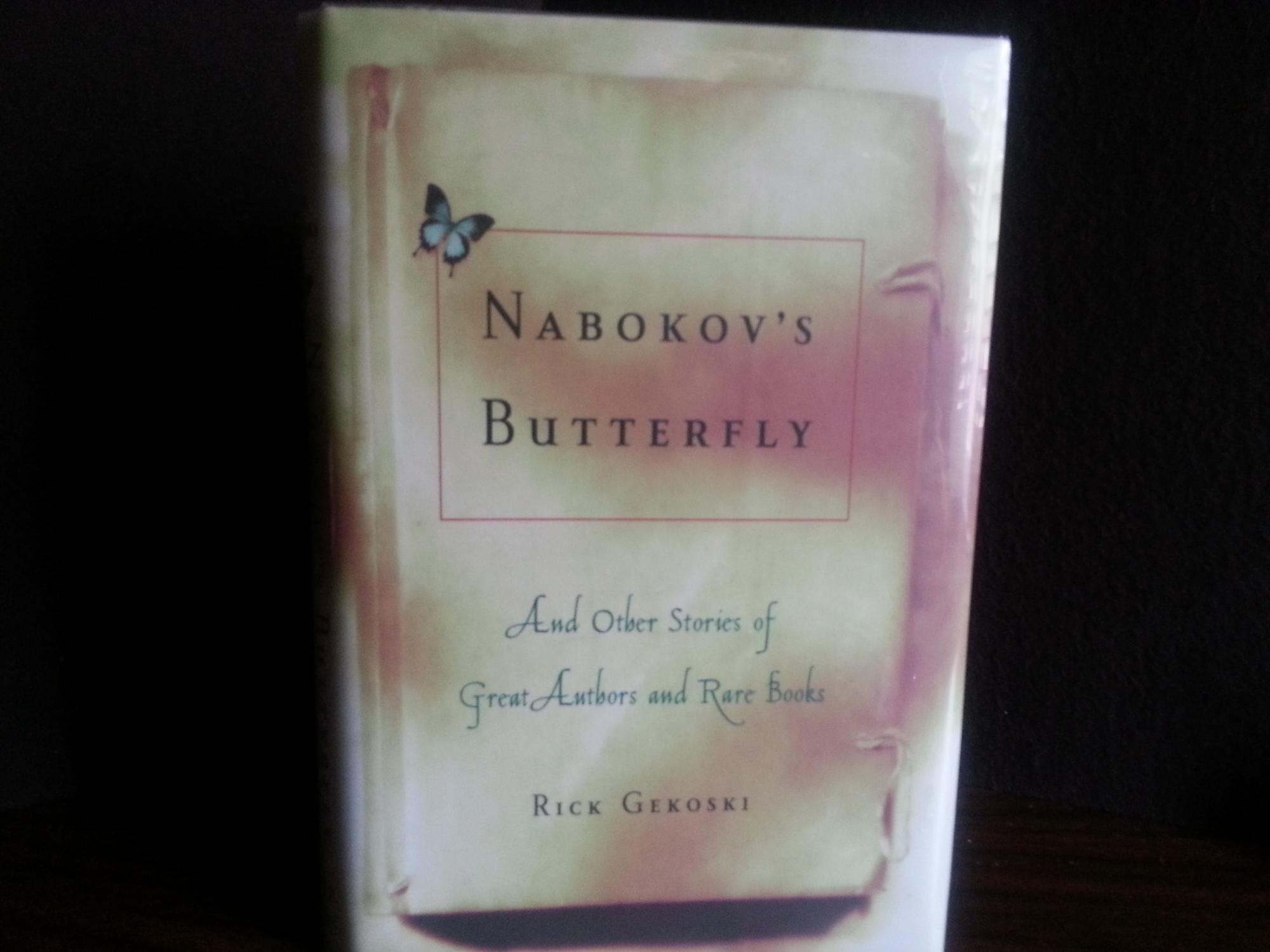 Nabokov's Butterfly: And Other Stories of Great Authors and Rare Books * S I G N E D *: ...