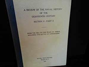 A Review Of The Naval History of The Eighteenth Century - Section V - Part II: FROM THE NILE To T...