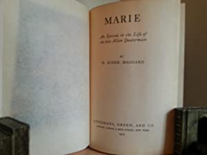 MARIE: An Episode in the Life of the late Allan Quartermain: Haggard, H. Rider