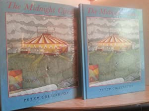 The Midnight Circus - FIRST EDITION -: Collington, Peter