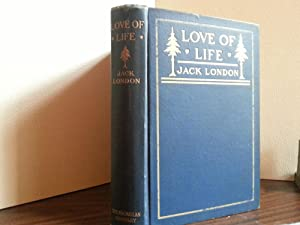Love of Life and Other Stories - FIRST EDITION - * PLUS *: London, Jack