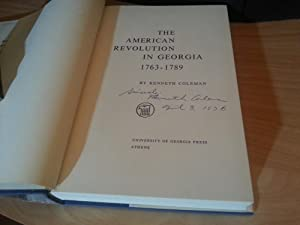 American Revolution in Georgia 1763-1789 * SIGNED * - FIRST EDITION -: Coleman, Kenneth